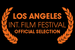 Los Angeles Internation Film Festival Official Selection