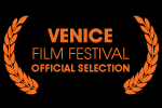 Venice Film Festival Official Selection